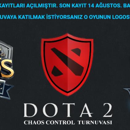 Chaos Control Büyük Üçlü Turnuva Kayıtları Başladı